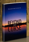 Living Beyond the Curse - Hardcover